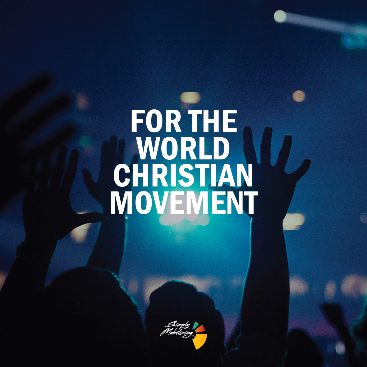 For the world Christian movement